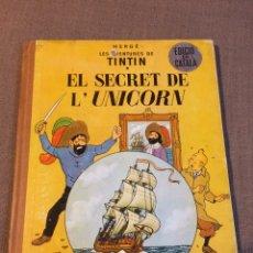 Cómics: TINTÍN - EL SECRET DE L' UNICORN 1965. Lote 114022240