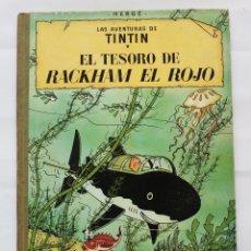 Cómics: TINTIN EL TESORO DE RACKHAM EL ROJO TERCERA EDICION 1965- LOMO DE TELA. Lote 114357335