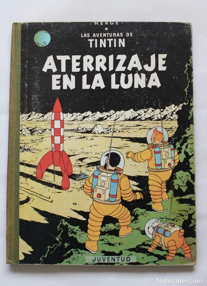 TINTIN. ATERRIZAJE EN LA LUNA. JUVENTUD. EDICION, 1965 (Tebeos y Comics - Juventud - Tintín)