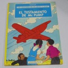 Cómics: HERGE. LAS AVENTURAS DE JO, ZETTE Y JOCKO. EL STRATONEF H. EL TESTAMENTO DE MR. PUMP. 1º EPISODIO. . Lote 114774159