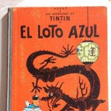 Cómics: LAS AVENTURAS DE TINTÍN . EL LOTO AZUL . PRIMERA EDICIÓN 1965. Lote 115480475