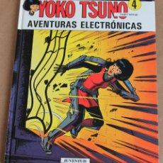 Cómics: YOKO TSUNO - 4 AVENTURAS ELECTRÓNICAS - JUVENTUD 1ª ED 1993 - COMO NUEVO. Lote 115587291
