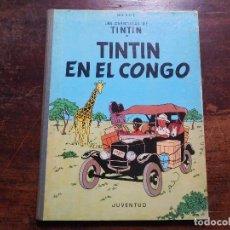 Cómics: TINTÍN EN EL CONGO 1ª EDICIÓN EDITORIAL JUVENTUD AÑO 1968. Lote 116822087