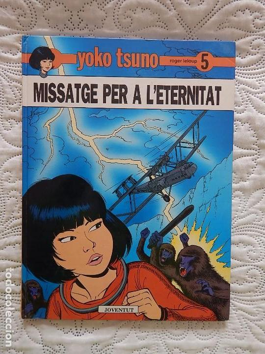 YOKO TSUNO - MISSATGE PER A L´ETERNITAT - N. 5 - CATALA (Tebeos y Comics - Juventud - Yoko Tsuno)