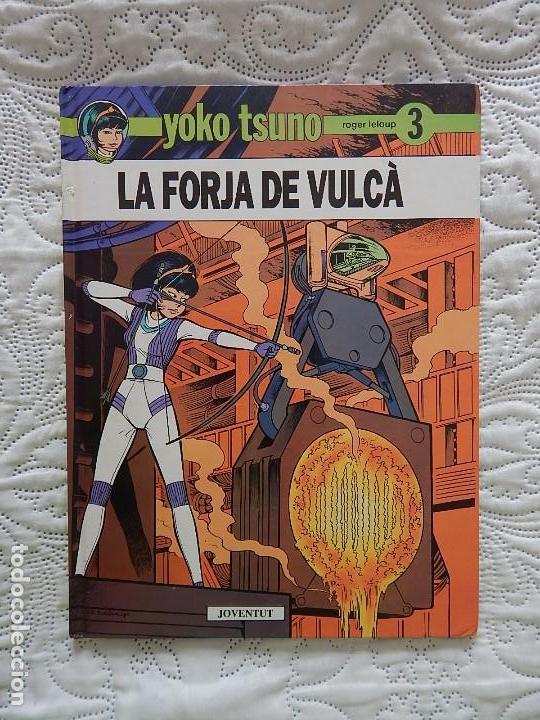 YOKO TSUNO - LA FORJA DE VULCA - N.3 - CATALA (Tebeos y Comics - Juventud - Yoko Tsuno)
