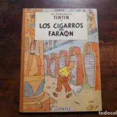 Cómics: TINTÍN LOS CIGARROS DEL FARAÓN 1ª EDICIÓN EDITORIAL JUVENTUD AÑO 1964. Lote 116941667