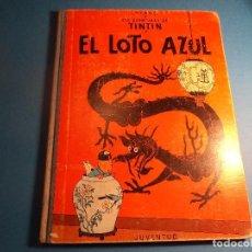 Cómics: TINTIN. EL LOTO AZUL. 1ª EDICION 1965. (H-3). Lote 117436275