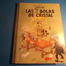Cómics: TINTIN. LAS 7 BOLAS DE CRISTAL. 2ª EDICION 1967. (H-3). Lote 117436679