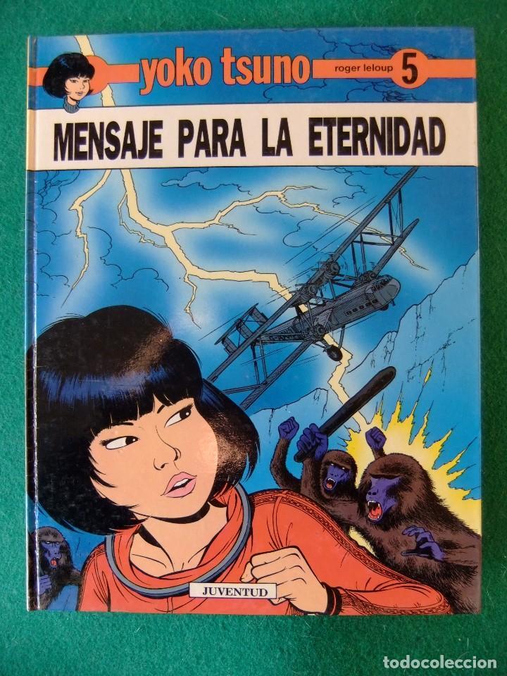 YKO TSUNO Nº 5 MENSAJE PARA LA ETERNIDAD EDITORIAL JUVENTUD (Tebeos y Comics - Juventud - Yoko Tsuno)
