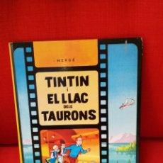 Cómics: TINTIN I EL LLAC DELS TAURONS. SEGONA EDICIO EN CATALA 1977. Lote 43503944