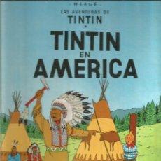 Cómics: HERGE. LAS AVENTURAS DE TINTIN. TINTIN EN AMERICA. JUVENTUD. Lote 117990535