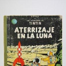 Cómics: CÓMIC TINTÍN DE TAPA DURA - TINTÍN ATERRIZAJE EN LA LUNA - EDIT JUVENTUD - AÑO 1965. Lote 118168503