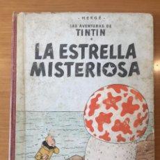 Cómics: PRIMERA EDICION ( 1ª ) LA ESTRELLA MISTERIOSA. TINTIN. 1960. COMPLETO. Lote 118779019
