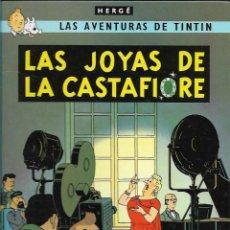Cómics: TINTIN * LAS JOYAS DE LA CASTAFIORE * EDICIÓN AÑO 2007. Lote 118829419