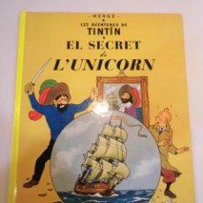 Cómics: TINTIN - EL SECRET DE L'UNICORN - CATALAN - CARTONÉ -2011. Lote 119372875