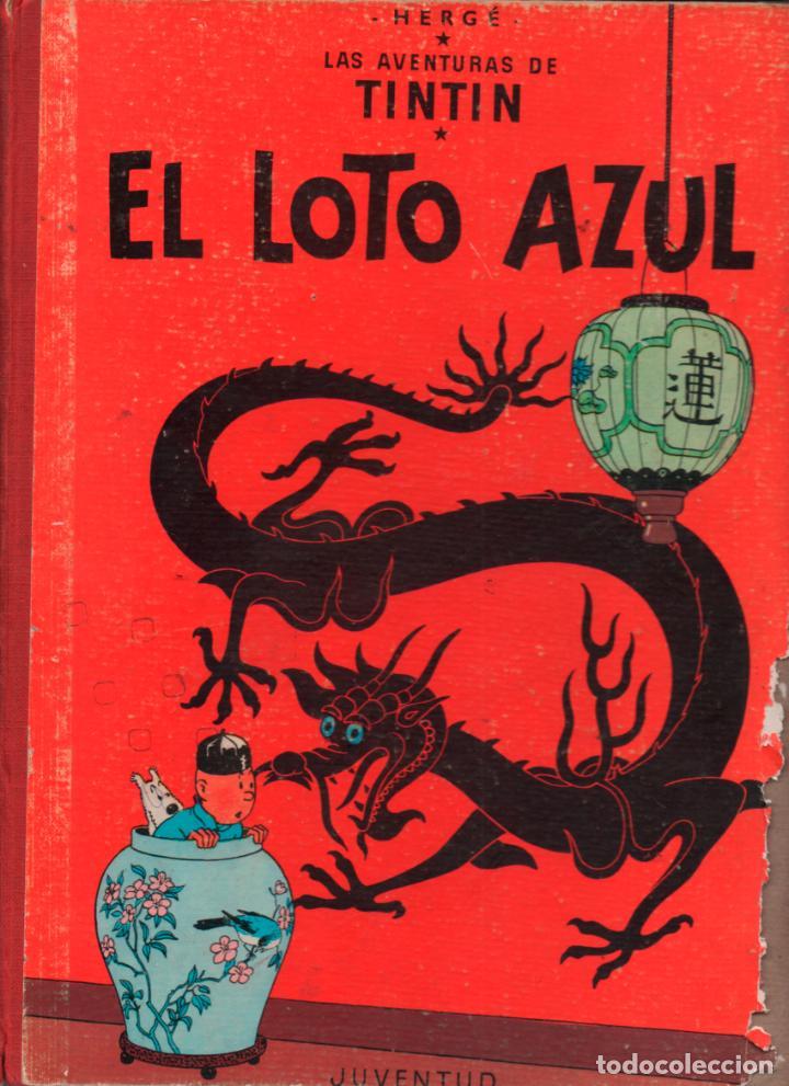 EL LOTO AZUL LAS AVENTURAS DE TINTIN TERCERA EDICION 1970 LOMO TELA (Tebeos y Comics - Juventud - Tintín)
