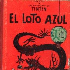 Cómics: EL LOTO AZUL LAS AVENTURAS DE TINTIN TERCERA EDICION 1970 LOMO TELA. Lote 120009095