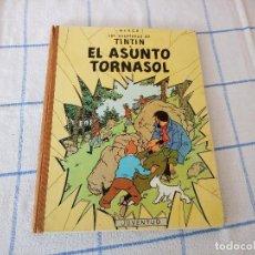 Cómics: TEBEO DE HERGE LAS AVENTURAS DE TINTIN EL ASUNTO TORNASOL. Lote 120706592