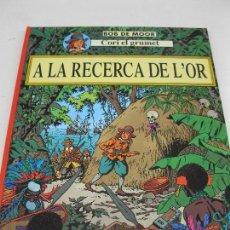 Cómics: CORI EL GRUMET - A LA RECERCA DE L'OR - BOB DE MOOR - EN CATALÁN - JOVENTUT - AÑO 1993.. Lote 120237779