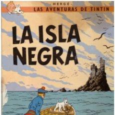 Cómics: COMIC LAS AVENTURAS DE TINTIN: LA ISLA NEGRA - HERGE; JUVENTUD, TAPA DURA. Lote 118114987