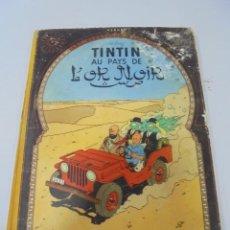 Cómics: LES AVENTURES DE TINTIN. CASTERMAN. 1950. TINTIN AU PAYS DE L'OR NOIR. VER FOTOS. Lote 121127183