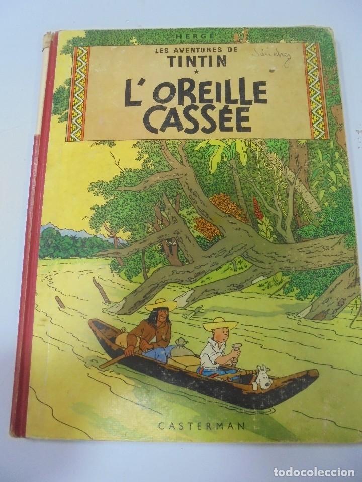 LES AVENTURES DE TINTIN. CASTERMAN. 1947. L'OREILLE CASSEE. VER FOTOS (Tebeos y Comics - Juventud - Tintín)