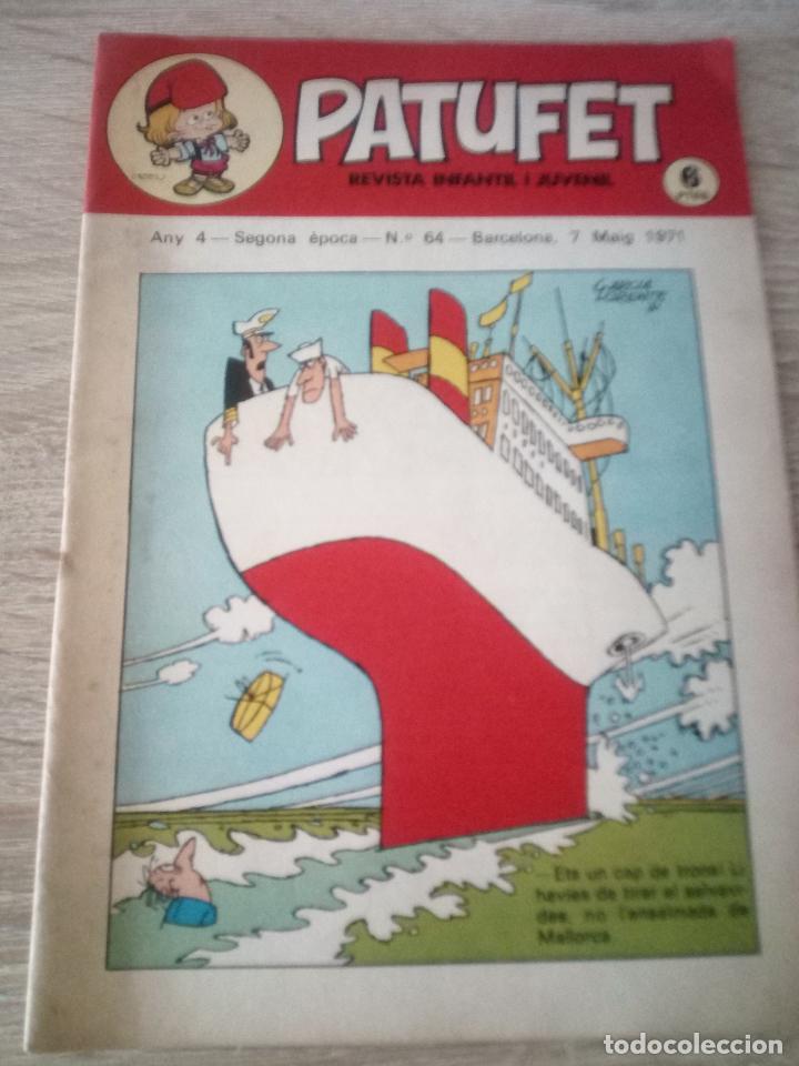 PATUFET - REVISTA INFANTIL I JUVENIL - ANY 4 - SEGONA ÉPOCA - Nº 64 - 7 MAIG 1971 (Tebeos y Comics - Juventud - Otros)