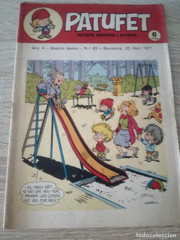 PATUFET - REVISTA INFANTIL I JUVENIL - ANY 4 - SEGONA ÉPOCA - Nº 63 - 23 ABRIL 1971 (Tebeos y Comics - Juventud - Otros)