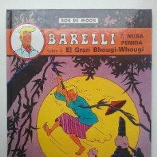 Cómics: CÓMIC BARELLI VOL. 3 EL GRAN BHOUGI - WHOUGI BOB DE MOOR EDITORIAL JOVENTUT. Lote 121349139