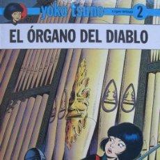 Cómics: YOKO TSUNO---EL ORGANO DEL DIABLO. Lote 121392079