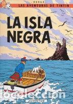 TINTIN: LA ISLA NEGRA (Tebeos y Comics - Juventud - Tintín)