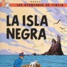 Cómics: TINTIN: LA ISLA NEGRA . Lote 121497795