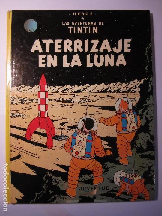COMIC TINTIN ATERRIZAJE EN LA LUNA AÑO 1981 EDITORIAL JUVENTUD BARCELONA (Tebeos y Comics - Juventud - Tintín)