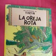 Cómics: LAS AVENTURAS DE TINTIN. LA OREJA ROTA. JUVENTUD. 1982. 7ª EDICIÓN.. Lote 122827995