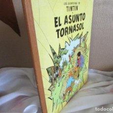 Cómics: TINTIN EL ASUNTO TORNASOL SEGUNDA EDICIÓN. Lote 122972835