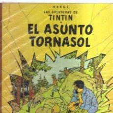 Cómics: TINTIN EL ASUNTO TORNASOL HERGE SEGUNDA EDICION 1965. Lote 123541547