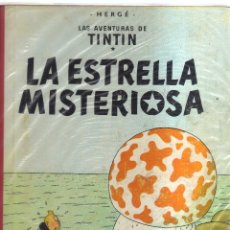Cómics: TINTIN LA ESTRELLA MISTERIOSA HERGE SEGUNDA EDICION. Lote 123541819