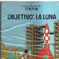 Cómics: TINTIN OBJETIVO .LA LUNA HERGE EDICION 1965. Lote 123588987