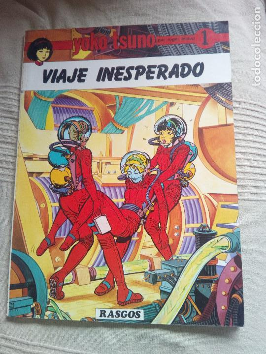 YOKO TSUNO Nº 1. VIAJE INESPERADO. AUTOR ROGER LELOUP. EDITORIAL RASGOS 1983. IMPECABLE, (Tebeos y Comics - Juventud - Yoko Tsuno)