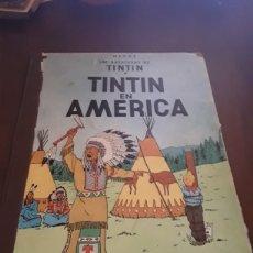 Cómics: TINTÍN EN AMÉRICA PRIMERA EDICIÓN 1968. Lote 124526414