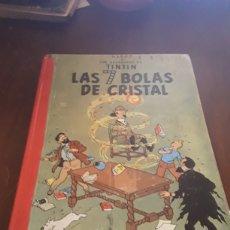 Cómics: TINTÍN LAS 7 BOLAS DE CRISTAL PRIMERA EDICIÓN. Lote 124527200