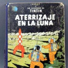 Cómics: AVENTURAS TINTÍN HERGE ATERRIZAJE EN LA LUNA EDITORIAL JUVENTUD 1959 1ª EDICIÓN. Lote 125882555