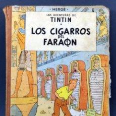 Cómics: AVENTURAS TINTÍN HERGE LOS CIGARROS DEL FARAÓN EDITORIAL JUVENTUD 1964 1ª EDICIÓN. Lote 124635767