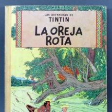 Cómics: AVENTURAS TINTÍN HERGE LA OREJA ROTA EDITORIAL JUVENTUD 1965 1ª EDICIÓN. Lote 124636731