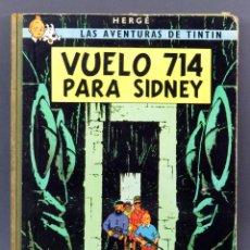 Cómics: AVENTURAS TINTÍN HERGE VUELO 714 PARA SIDNEY EDITORIAL JUVENTUD 1969 1ª EDICIÓN. Lote 124637427