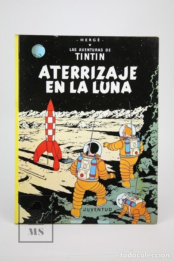 CÓMIC TAPA DURA - TINTIN, ATERRIZAJE EN LA LUNA - EDITORIAL JUVENTUD - AÑO 1979 (Tebeos y Comics - Juventud - Tintín)