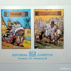 Cómics: YAKARI / Y EL BISONTE BLANCO TARJETA PUBLICITARIA (DERIB / JOB) JUVENTUD, S/F. Lote 124878318