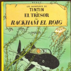 Cómics: TINTIN EL TRESOR DE RACKHAM EL ROIG - SETENA EDICIO 1984. Lote 125225175