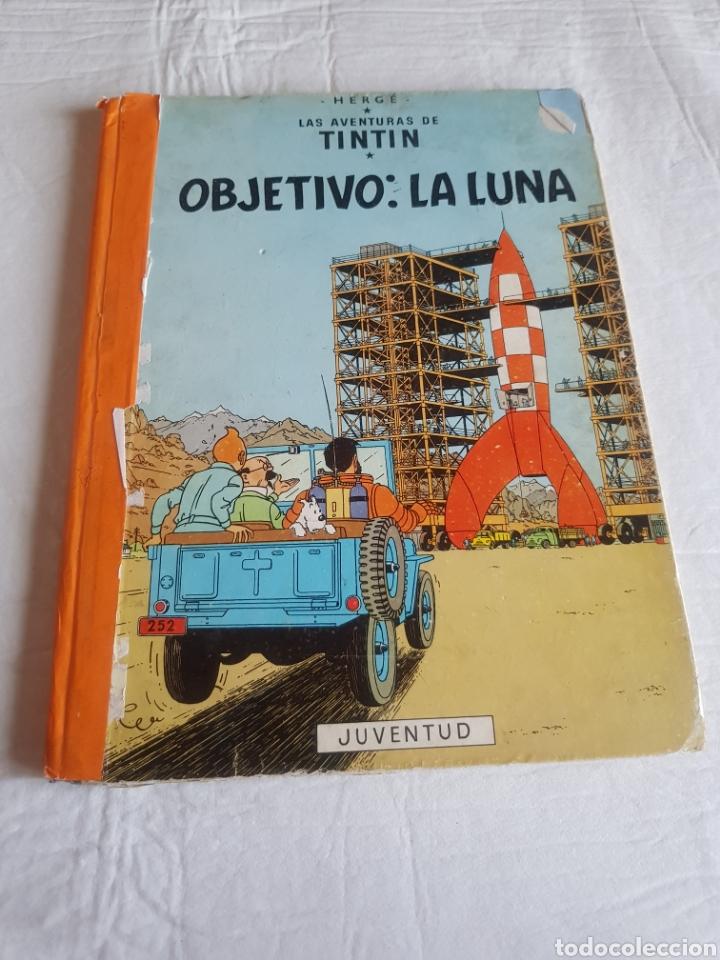 LAS AVENTURAS DE TINTIN - OBJETIVO LA LUNA - CUARTA (4ª) EDICION - 1967 - JUVENTUD (Tebeos y Comics - Juventud - Tintín)