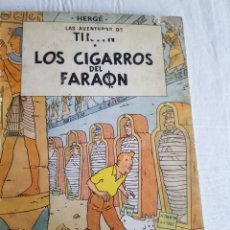 Cómics: TIN TIN LOS CIGARROS DEL FARAÓN PRIMERA EDICIÓN. Lote 126651230